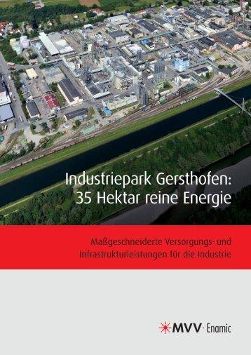 Industriepark Gersthofen: 35 Hektar reine Energie - MVV Energie AG