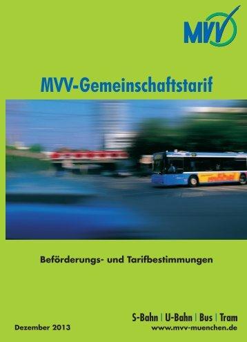 und Tarifverbundes (MVV) - MVV - Münchner Verkehrs