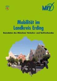 Broschüre Mobilität im Landkreis Erding - MVV - Münchner Verkehrs