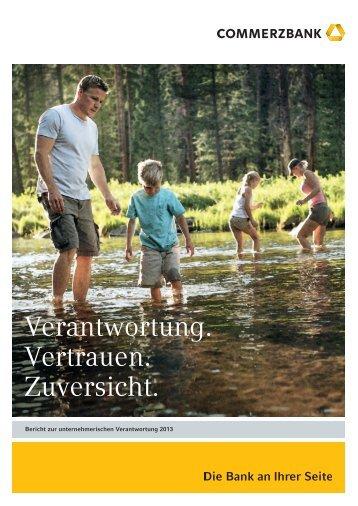 Bericht zur unternehmerischen Verantwortung 2013 - Commerzbank