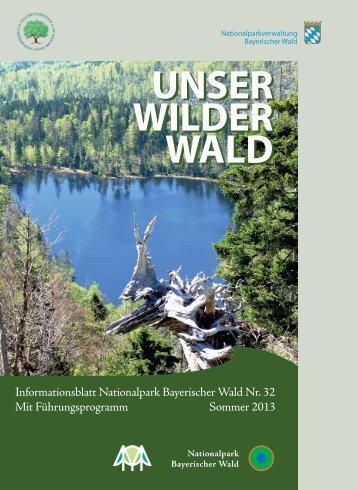 Unser Wilder Wald Nr. 32 Barrierearm - Nationalpark Bayerischer ...