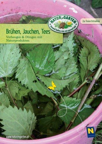 Brühen, Jauchen, Tees - Natur im Garten