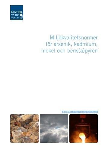 Miljökvalitetsnormer för arsenik, kadmium, nickel ... - Naturvårdsverket