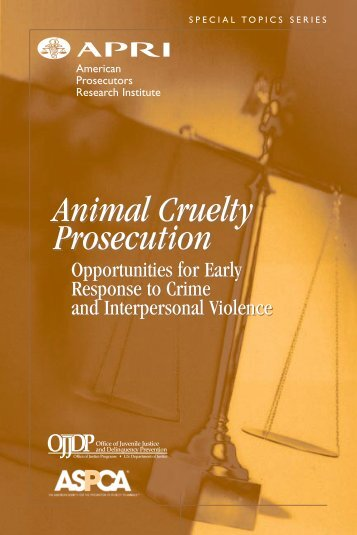 Animal Cruelty Prosecution Animal Cruelty Prosecution