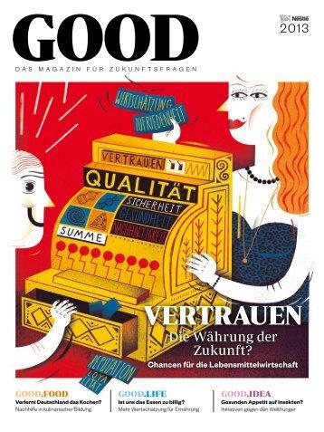 GOOD Magazin 2013 zum Download - Nestlé Deutschland AG