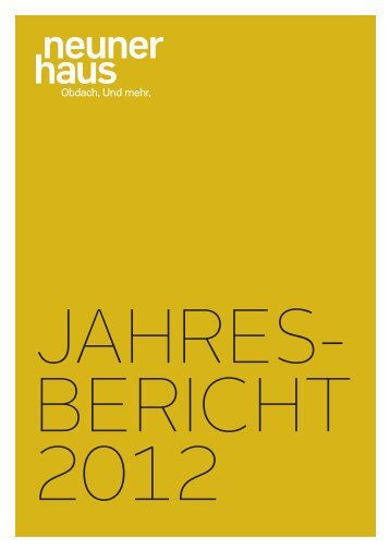 Jahresbericht 2012 (pdf) - neunerHAUS