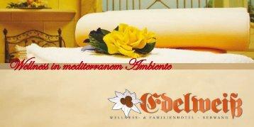 Wellness in mediterranem Ambiente - Edelweiß Berwang