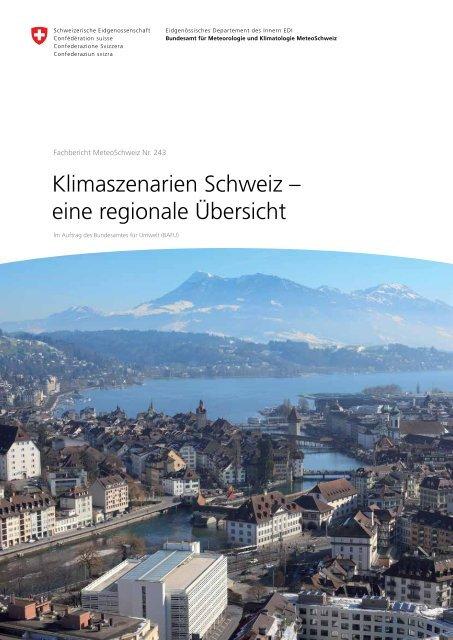 Klimaszenarien Schweiz - eine regionale Übersicht - admin.ch