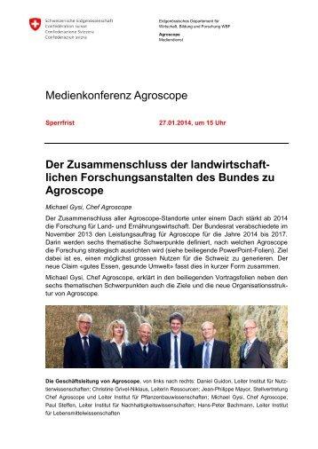 Medienkonferenz Agroscope Der Zusammenschluss der ... - admin.ch