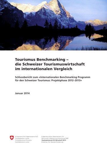 die Schweizer Tourismuswirtschaft im internationalen ... - admin.ch