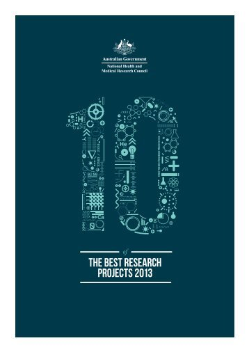 TEN the Best Research Projects 2013 - National Health and Medical ...