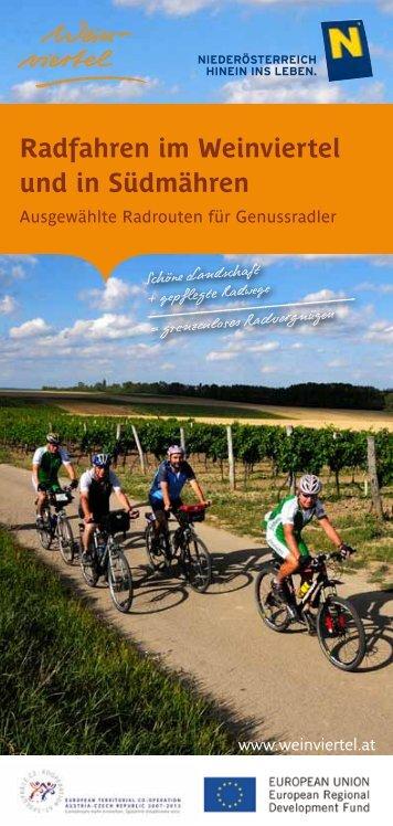 Radfahren im Weinviertel und in Südmähren - Niederösterreich