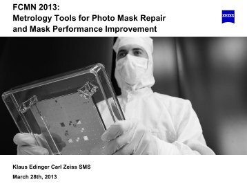 Metrology Tools as Basis for Photo Mask Repair and Mask ...