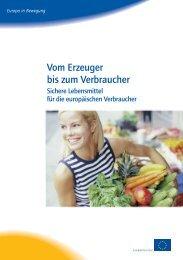 Vom Erzeuger bis zum Verbraucher -Sichere Lebensmittel ... - Europa
