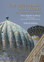 The Legendary Silk Road by Private Train - Noble Caledonia