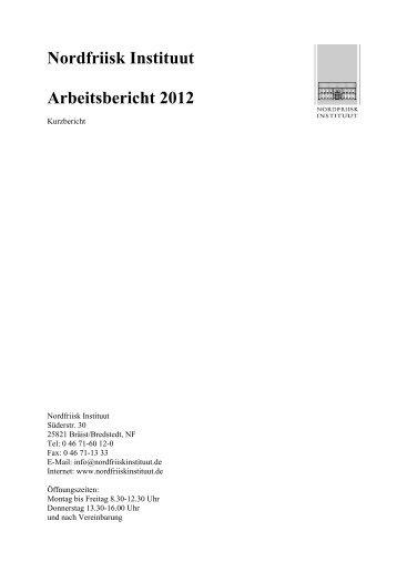 zum Arbeitsbericht 2012 - Nordfriisk Instituut