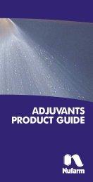 Adjuvants Product Guide. MOF 8048 07/02 - Nufarm
