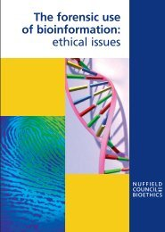 The forensic use of bioinformation: ethical issues - Nuffield Council ...