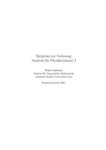 Skriptum zur Vorlesung Analysis für Physiker(innen) I - Johannes ...