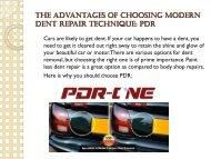 The Advantages of Choosing Modern Dent Repair Technique: PDR