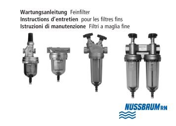 Wartungsanleitung Feinfilter Instructions d ... - R. Nussbaum AG