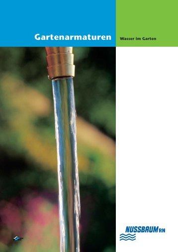 Gartenarmaturen Wasser im Garten - R. Nussbaum AG