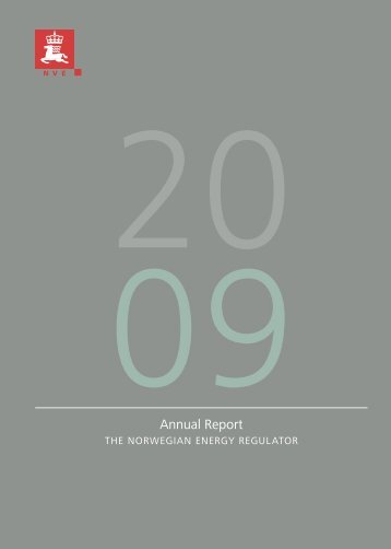 Annual Report 2009 - The Norwegian Energy regulator - NVE