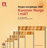 Norges energidager 2009 Kommer Norge i mål? - NVE