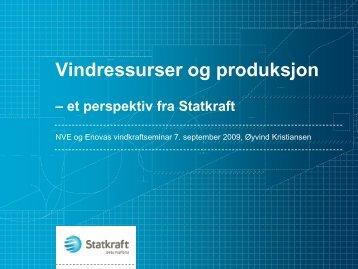 Vindressurser og produksjon – et perspektiv fra Statkraft - NVE