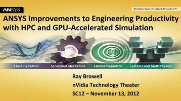 ANSYS Improvements to Engineering Productivity with HPC ... - Nvidia