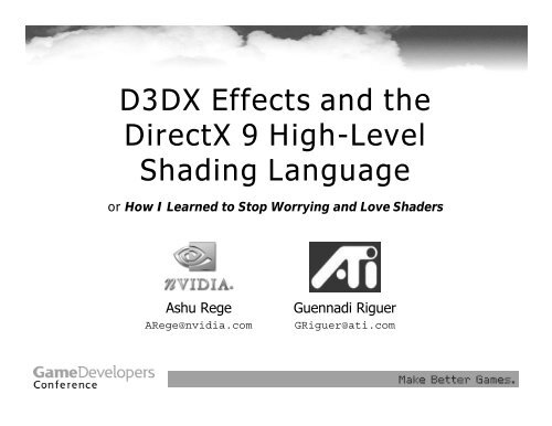 D3DX Effects and the DirectX 9 High-Level Shading     - Nvidia