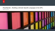 Pixel Bender – Building a Domain Specific Language on the ... - Nvidia