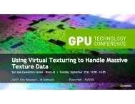 Using Virtual Texturing to Handle Massive Texture Data - Nvidia