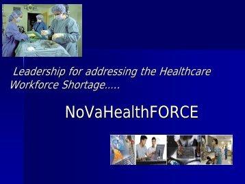 Leadership For Addressing The Healthcare Workforce Shortage…..