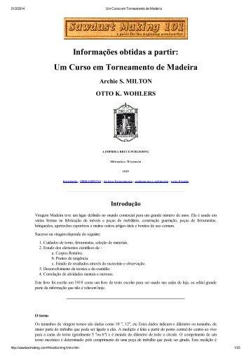 Informações obtidas a partir: Um Curso em Torneamento de Madeira