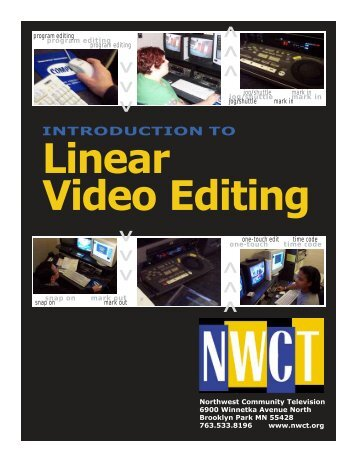 Introduction to Linear Editing File - Northwest Community Television