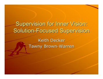 Supervision for Inner Vision: Solution-Focused Supervision