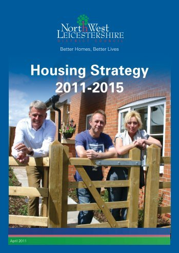 Housing Strategy 2011-2015 - North West Leicestershire District ...