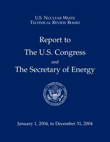 report to Congress and the Secretary of Energy - US Nuclear Waste ...
