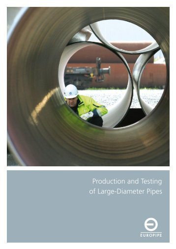 Production and Testing of Large-Diameter Pipes - Berg Steel Pipe