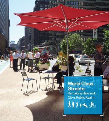 World Class Streets: Remaking New York City's Public ... - NYC.gov