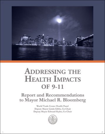 ADDRESSING THE HEALTH IMPACTS OF 9-11 Report - NYC.gov