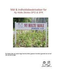 SFO MÃ¥l og indholdsbeskrivelser 2013 2014 - Ny Holte Skole