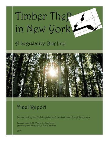 Timber Theft in New York - New York State Senate