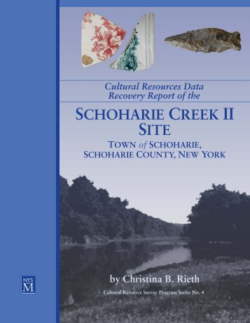 Cultural Resources Data Recovery Report of the Schoharie Creek II ...