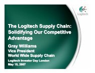 The Logitech Supply Chain: Solidifying Our ... - Shareholder.com