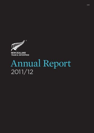 Annual Report 2011 / 12 - New Zealand Trade and Enterprise