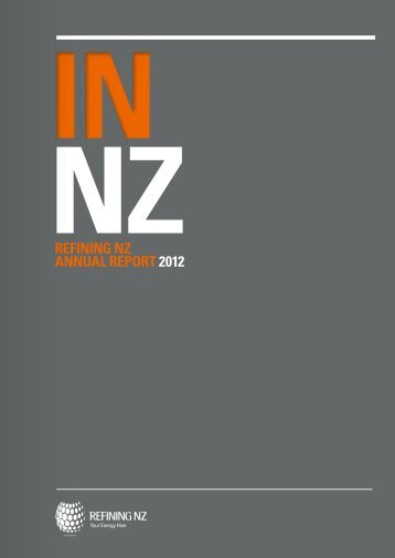 REFINING NZ ANNUAL REPORT 2012