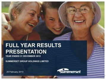 FULL YEAR RESULTS PRESENTATION - Summerset
