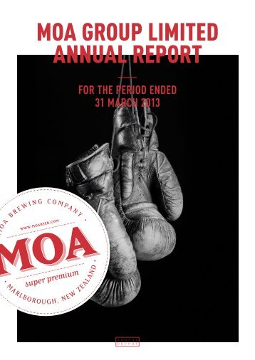 Moa Group Limited Annual Report – 31 March 2013 - Moa Beer